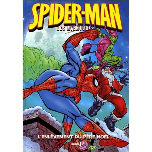 Spider-Man : les aventures, Tome 6 : L'enlèvement du Père Noël !