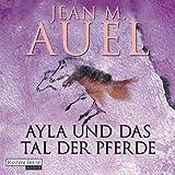 Ayla und das Tal der Pferde (Ayla 2) - Jean M. Auel