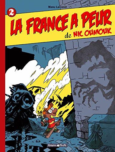 Nic Oumouk - tome 2 - France a peur de Nic Oumouk (La)