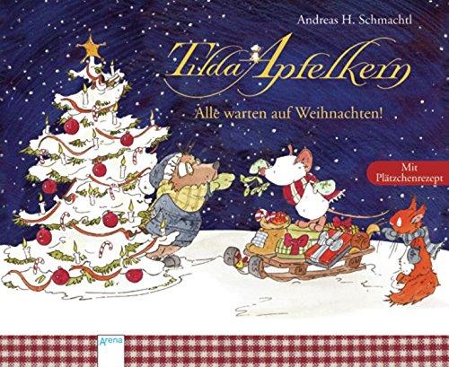 Tilda Apfelkern. Alle warten auf Weihnachten!