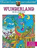 Malen und entspannen: Wunderland