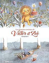 Les histoires croisées de Victor et Zoé par Clotilde Perrin