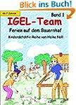 IGEL-Team Band 1, Ferien auf dem Baue...