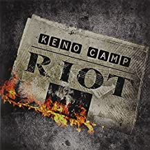 Riot by Keno Camp