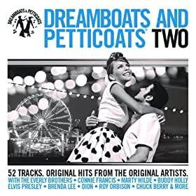 Dreamboats And Petticoats (Album Version)