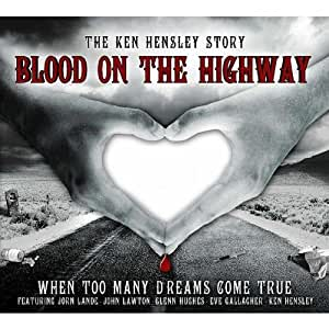 Blood on the Highway-When too many dreams come true