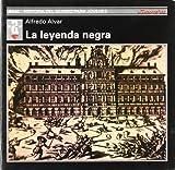 La leyenda negra (Historia del mundo para jóvenes)