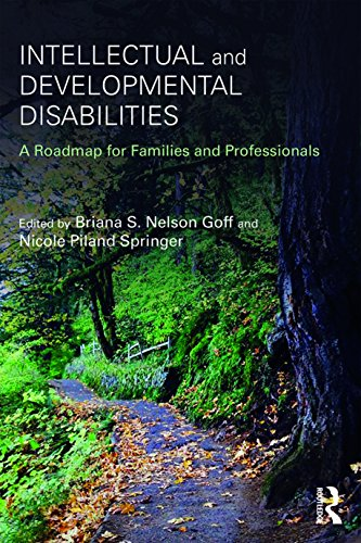 Intellectual and Developmental Disabilities: A Roadmap for Families and Professionals (English Edition)