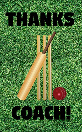 Thanks Coach!: Cricketer Cricket Bat Ball and Stumps Coaching Coaches Prompted Blank Book - 5 x 8