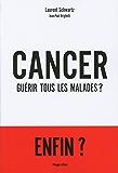 Cancer : Guérir tous les malades ? (Hugo doc)