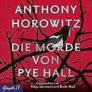 Anthony Horowitz: Die Morde von Pye Hall