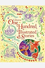 One Hundred Illustrated Stories (Usborne Illustrated Stories Collection) Hardcover