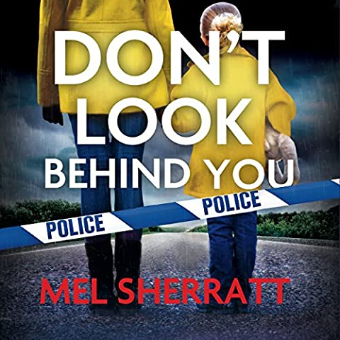 Don't Look Behind You: Detective Eden Berrisford, Book 2