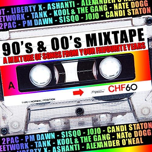90's & 00's Mixtape [Explicit]