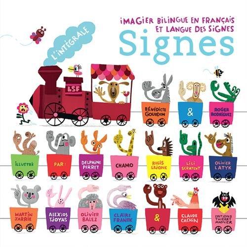 L'intégrale signes : Imagier bilingue en français et langue des signes