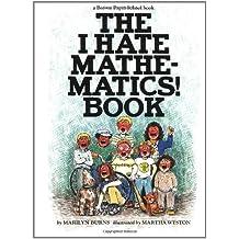 Brown Paper School book: I Hate Mathematics! (Brown Paper School Books)