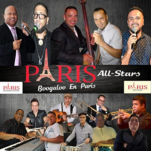 Boogaloo En Paris - Paris All Stars