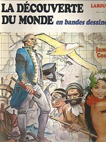 La Découverte du monde en bandes dessinées n° 14 : James Cook, La Pérouse - Explorateurs du Pacifique