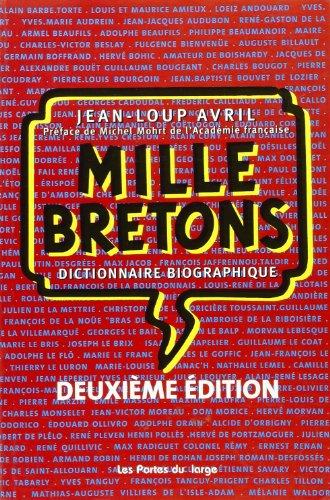 Mille Bretons. : Dictionnaires biographique, 2me dition