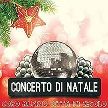 Concerto di Natale (Canti natalizi con cori alpini)