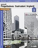 Corso di progettazione costruzione impianti. Per gli Ist. tecnici. Con e-book. Con espansione online: 3