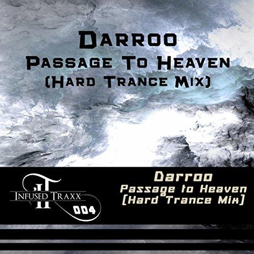 Passage To Heaven (Hard Trance Mix)