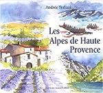 Les Alpes de Haute Provence