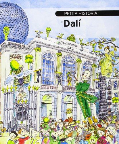 Petita història de Dalí (català) nova edició 2013 (Petites històries) por Pilarín Bayés
