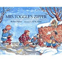 Mrs. Toggle's Zipper by Robin Pulver (1990-03-31)