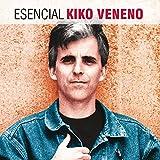 Esencial Kiko Veneno