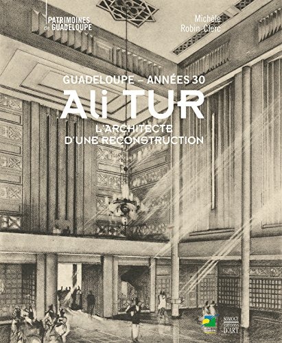 Ali Tur, Guadeloupe années 30 : L'a...