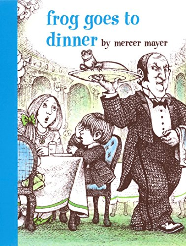 Frog Goes To Dinner (A Boy, a Dog, and a Frog) por Mercer Mayer