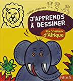 Telecharger Livres J apprends a dessiner Les animaux d Afrique (PDF,EPUB,MOBI) gratuits en Francaise