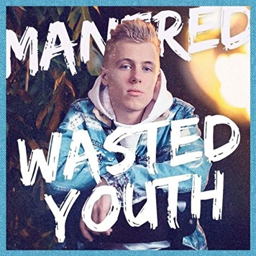 Wasted Youth (Wasted Youth)
