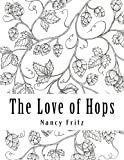 The Love of Hops: Coloring Book
