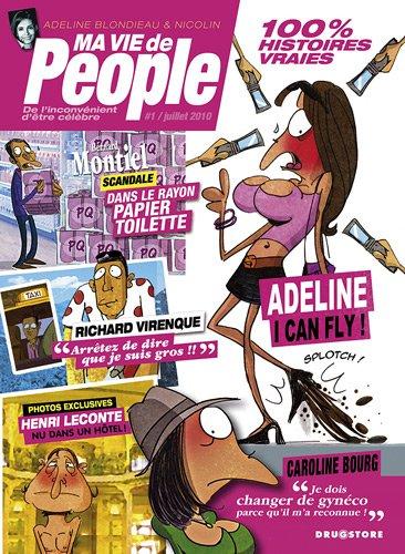 Ma vie de people : De l'inconvénient d'être célèbre