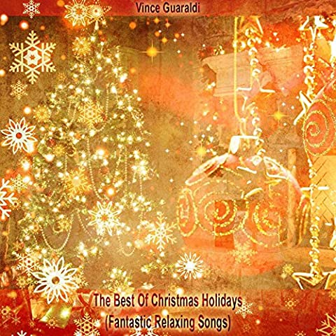 The Best Of Christmas Holidays (Fantastic Relaxing