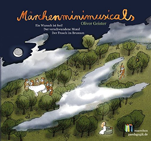 Märchenminimusicals: Drei Europäische Märchen