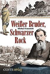 Weißer Bruder, schwarzer Rock (Libri Vitae)