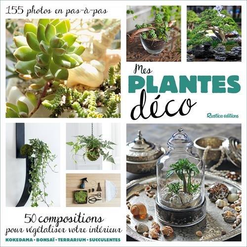 Mes plantes déco par Flore Palix