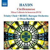 Haydn: Missa Cellensis In Honorem/ Cacilienmesse