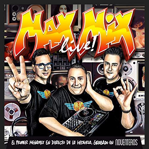 Max Mix Live (Noventeros Edition)