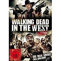 Walking Dead in the West - Uncut Edition