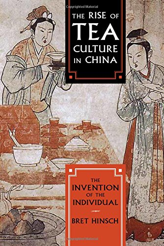 the-rise-of-tea-culture-in-china-the-invention-of-the-individual-asia-pacific-perspectives