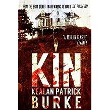 Kin by Kealan Patrick Burke (2012-08-17)