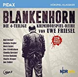 Uwe Friesel: Blankenhorn / Die komplette 4-teilige Kriminalhörspielreihe von Uwe Friesel (Pidax Hörspiel-Klassiker) (Audio CD)
