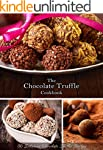 The Chocolate Truffle Cookbook: 50 De...