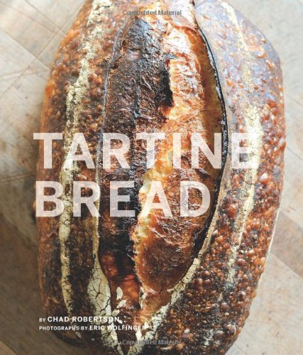 Tartine Bread por Chad Robertson