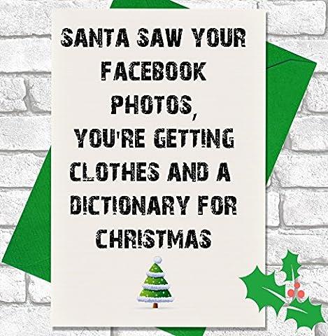 Santa Saw Ihr Facebook-Fotos–Funny Cheeky Premium Elfenbeinfarben Weihnachten Karte