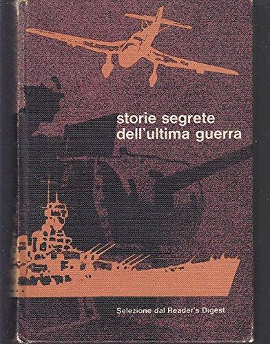l-storie-segrete-dellultima-guerra-readers-digest-1971-c-zcs321